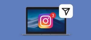 在筆記型電腦或臺式電腦上打開Instagram訊息